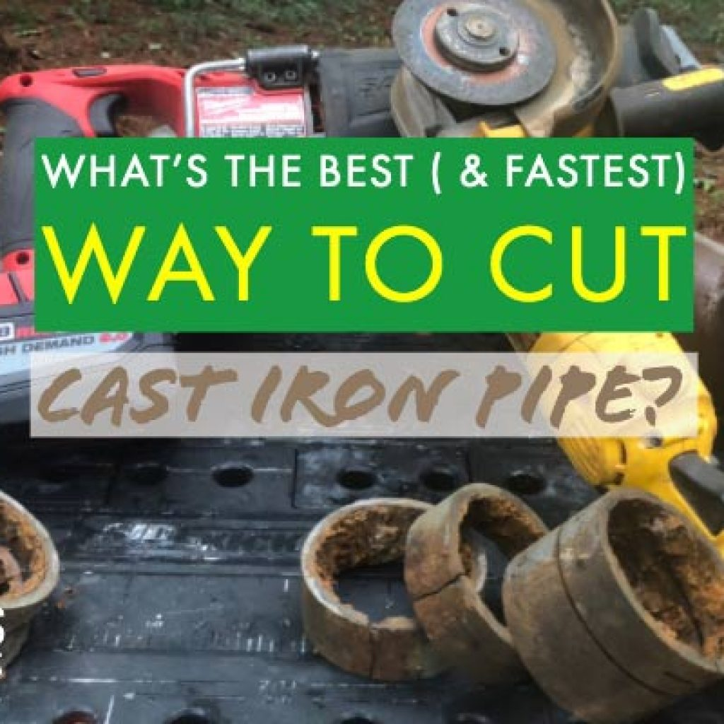 cast iron, a reciprocating saw, and angle grinder