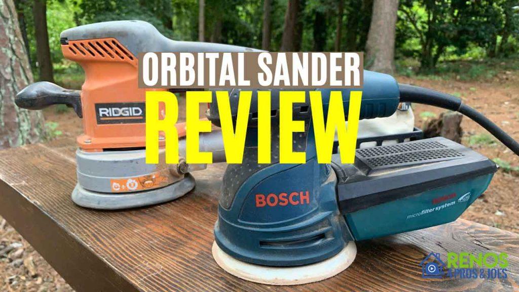 bosch orbital sander and ridgid orbital sander